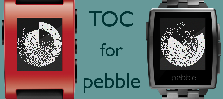 Toc for Pebble